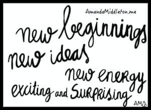 new beginnings & new ideas
