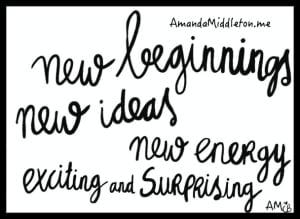 new beginnings & new ideas