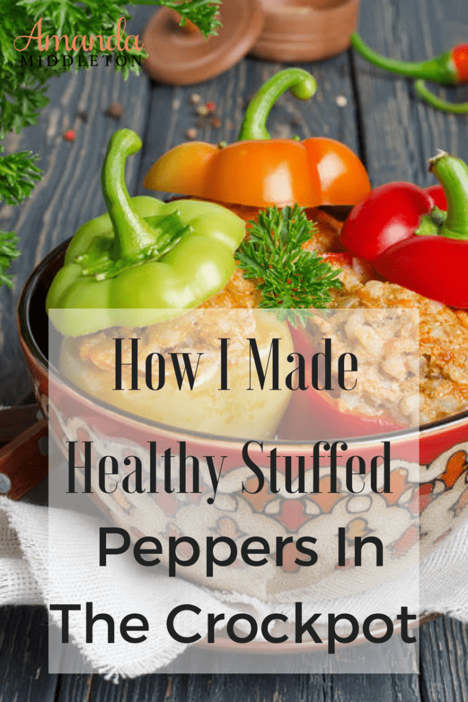 How I Made Healthy Stuffed Peppers In The Crockpot