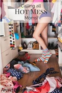 Hot mess moms