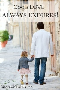 God's LOVE Always Endures!