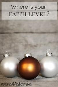 Where is your faith level