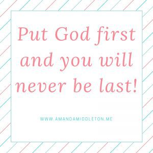 Put God first...