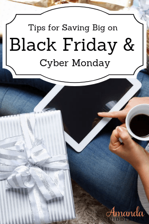 Tips for Saving Big on Black Friday and Cyber Monday