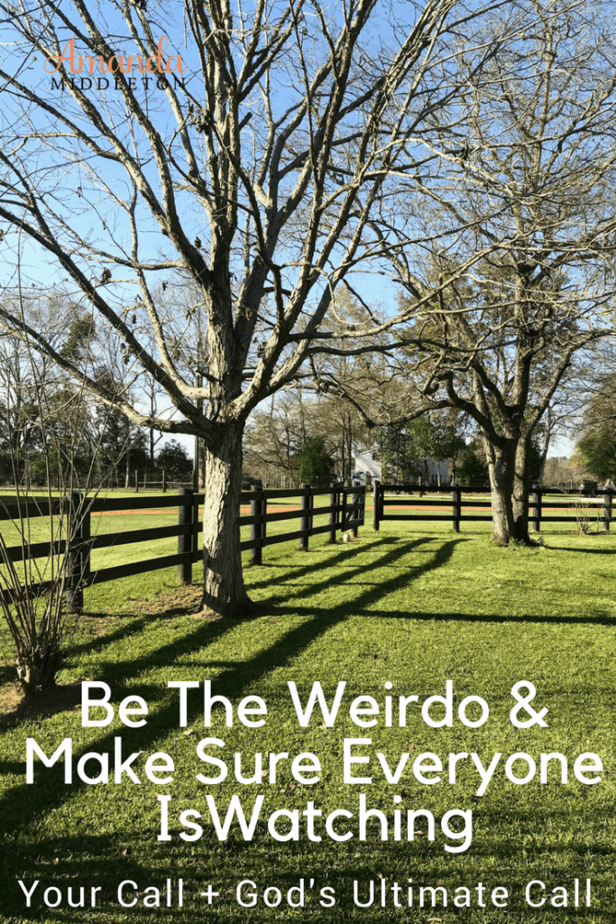 Be The Weirdo In The Room And Make Sure Everyone Is Watching