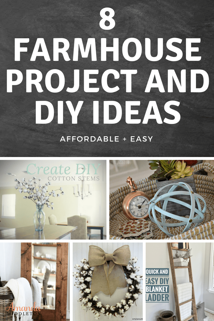 8 Affordable Farmhouse Project And DIY Ideas For Your Home