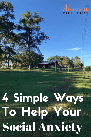 4 Simple Ways To Help Your Social Anxiety