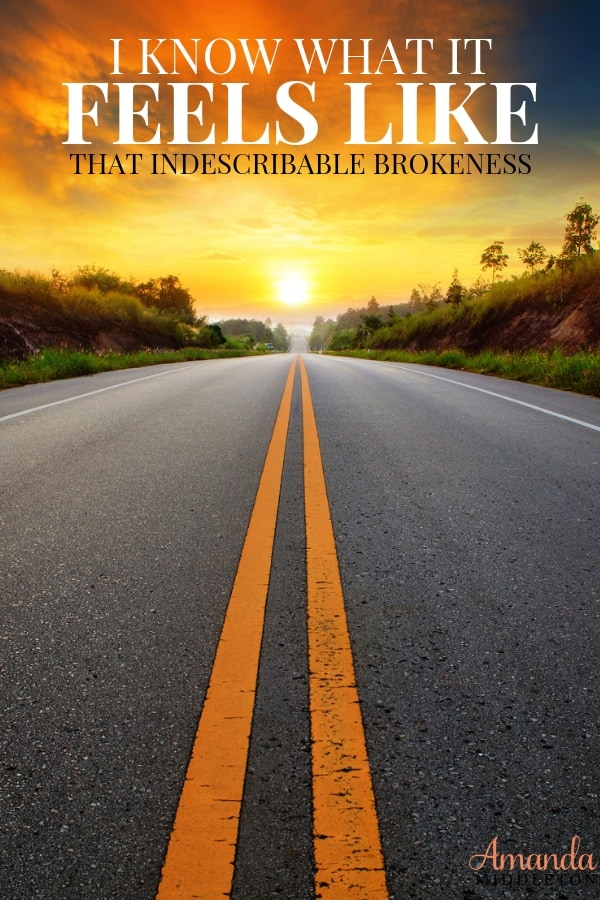 I Know What That Feels Like that Indescribable Brokenness | Post-Surgery Reflections #Motivation #Reflection #AmandaMiddleton #HeartJourney