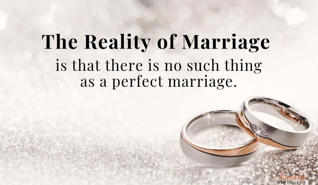 The Reality of Marriage