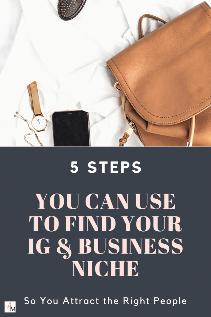 5 Steps You Can Use to Find Your Instagram & Business Niche