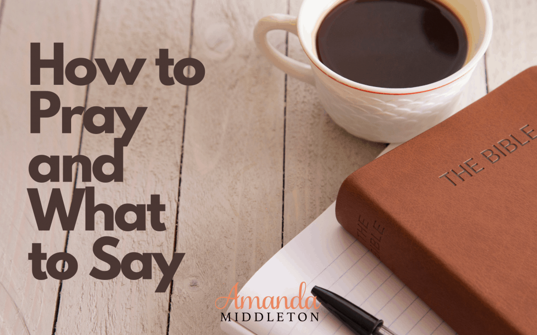 A Guide On Learning How to Pray and What to Say